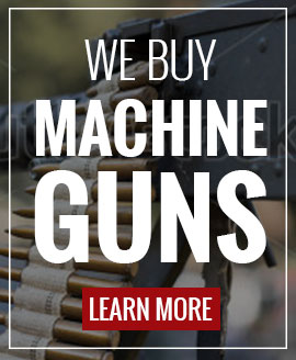 We Buy Machine Guns